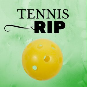 Tennis RIP